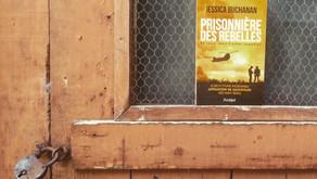 Prisonnière des rebelles - Jessica Buchanan