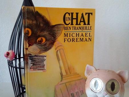 Un chat bien tranquille - Michael Foreman