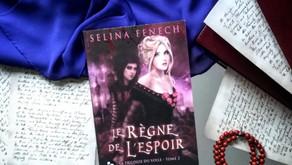 Le règne de l'espoir - Selina Fenech