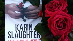 La dernière veuve - Karin Slaughter
