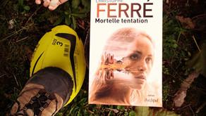 Mortelle tentation - Christophe Ferré