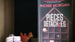 Pièces détachées - Phoebe Morgan
