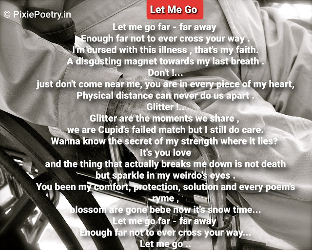 Let Me Go A Heart Touching Poetry From Cancer Patient