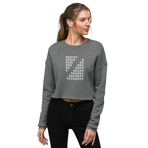 Resist Recreate CROP Sweatshirt - White Ink