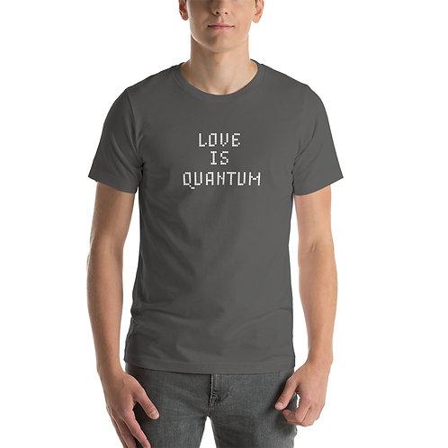 Love is Quantum- Short-Sleeve Unisex T-Shirt - White Ink