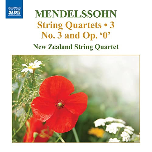 Mendelssohn String Quartets Vol.3 / No 3 & String Quartet in E-Flat Major