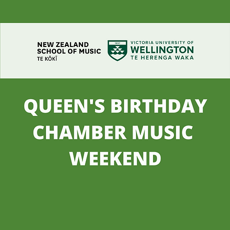 QUEEN'S BIRTHDAY CHAMBER MUSIC WEEKEND.p