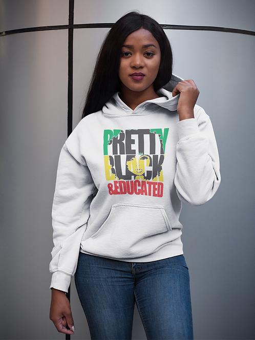 Pretty Black & Educated Unisex Hoodie