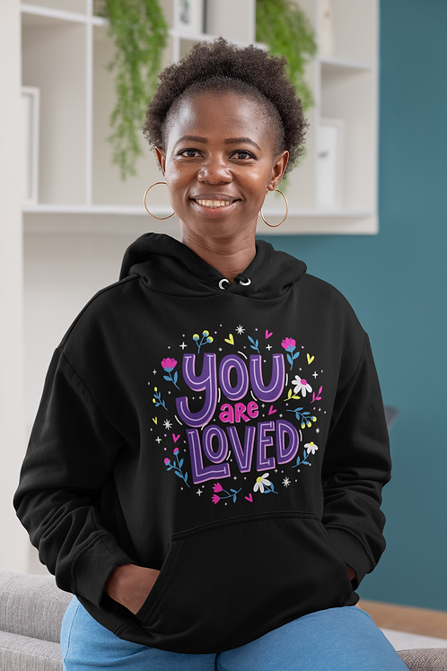 You Are Loved Hoodie