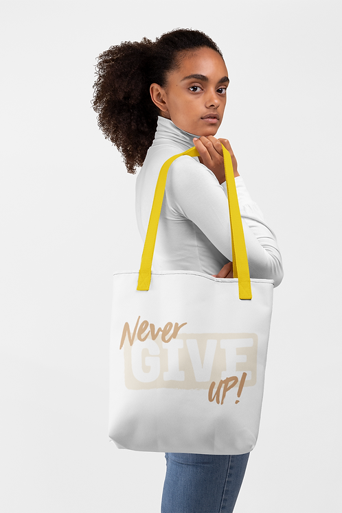 Never Gove Up! Tote bag
