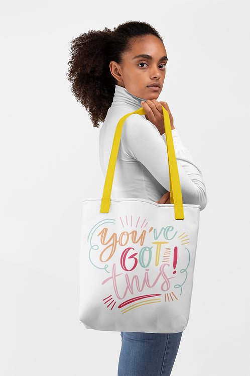 You've Got This Tote bag