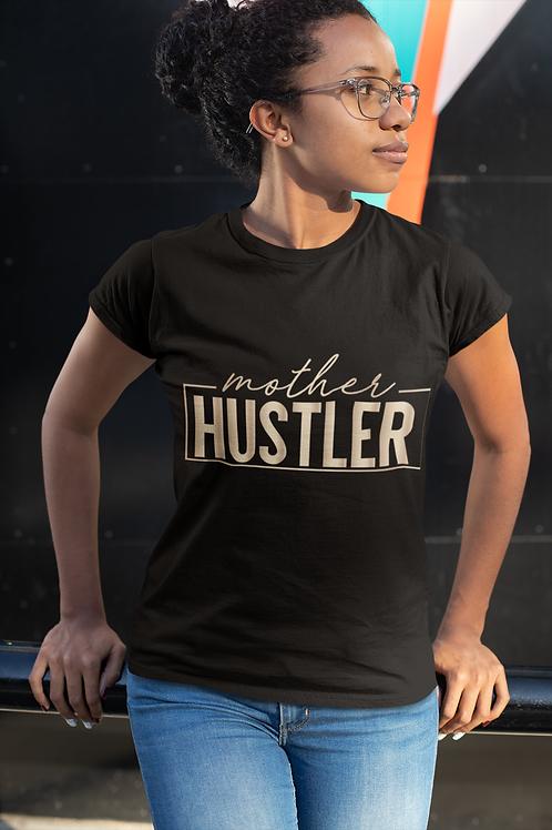Mother Hustler Short-Sleeve Unisex T-Shirt