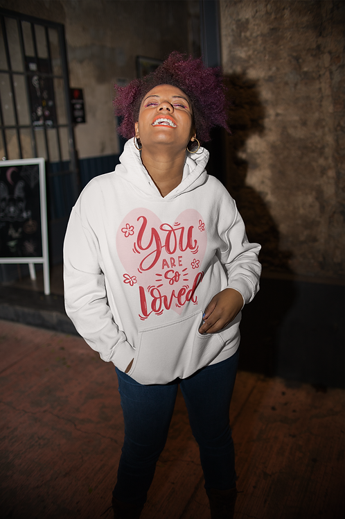 You are So Loved Unisex Hoodie