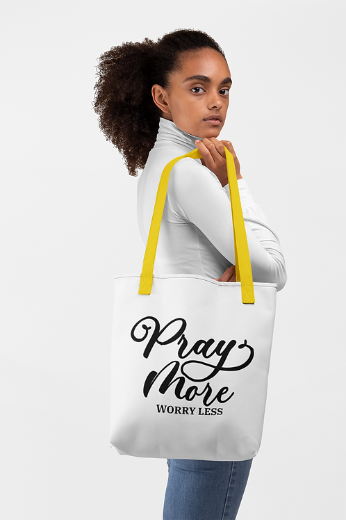 Pray More Worry Less Tote bag