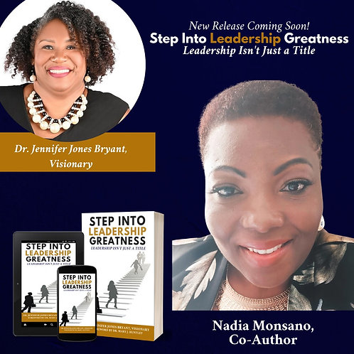 Step Into Leadership Greatness