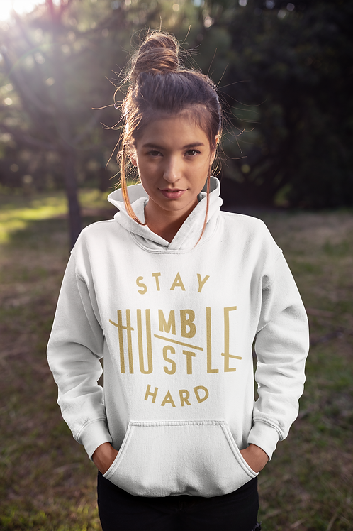 Stay Humble/Hustle Hard Unisex Hoodie