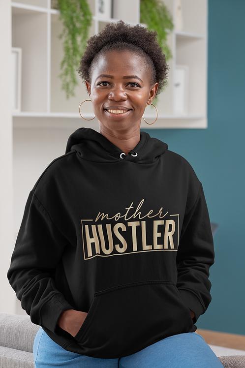 Mother Hustler Unisex Hoodie