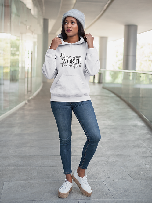 Know Your Worth Then Add Tax Unisex Hoodie