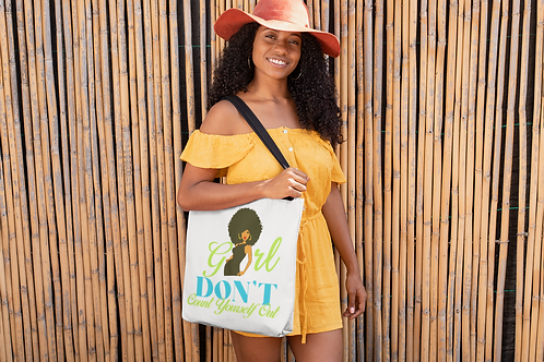 Girl Don't Count Yourself Out (Woman) Tote bag