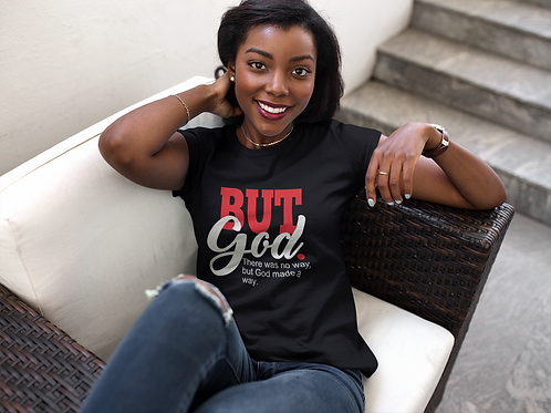 But God Short-Sleeve Unisex T-Shirt