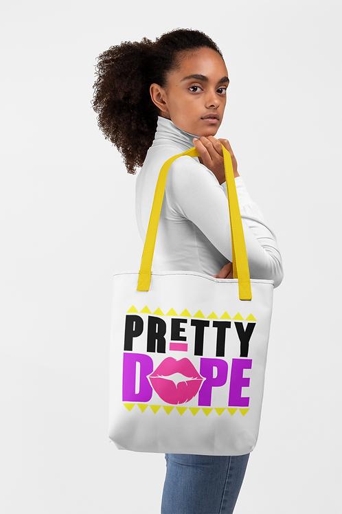 Pretty Dope Tote bag