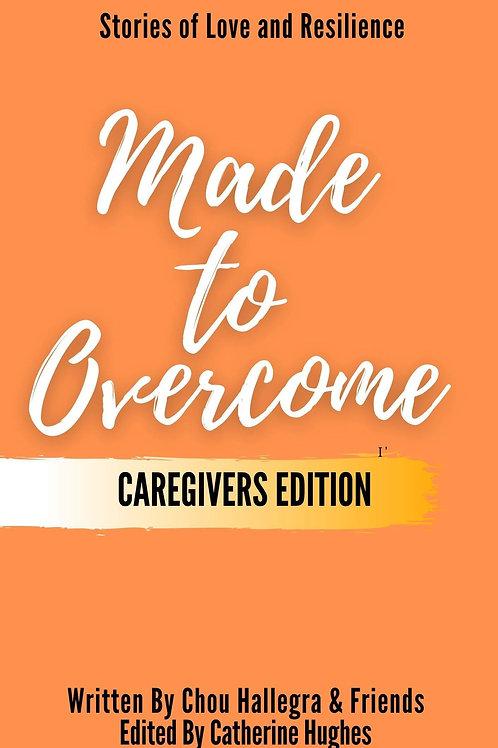 Made to Overcome