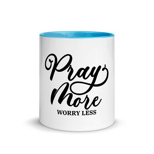 Pray More Worry Less Mug with Color Inside