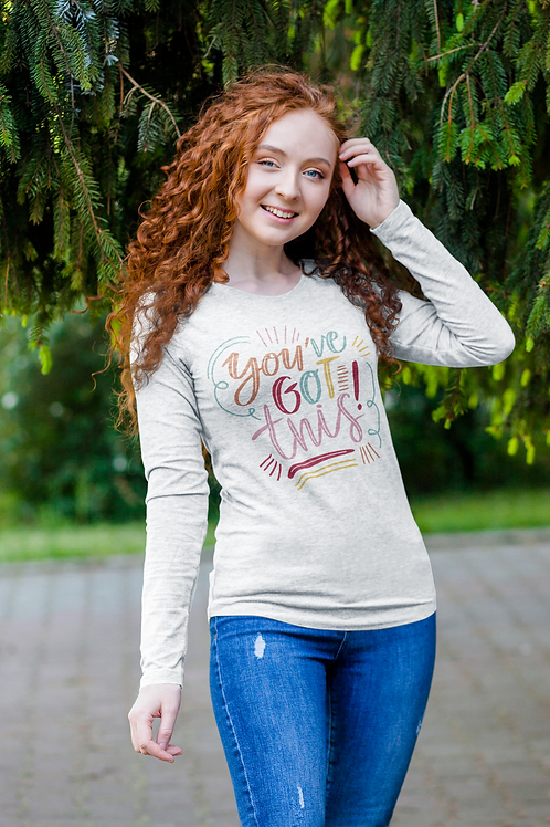 You've Got This Unisex Long Sleeve Tee