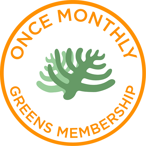 Once Monthly Greens Membership