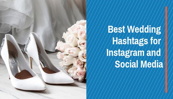 TOP Wedding Hashtags! 2021! Wedding & Chicagoland Friendly!