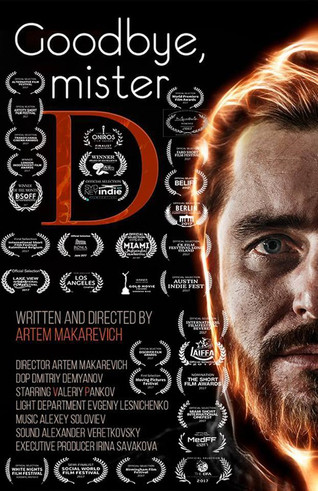 Goodbye, mister D - Best Screen Writer Of The Month (AUGUST 2017)