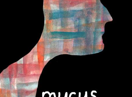 Mucus (Trailer)