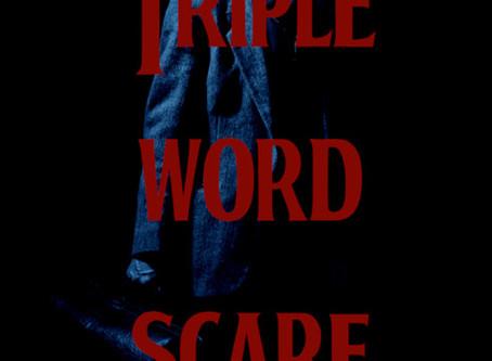 Triple Word Scare