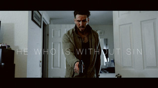 HE WHO IS WITHOUT SIN - BEST SHORT FILM OF THE MONTH (JUNE 2018)