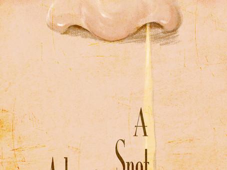 A Snot Adventure
