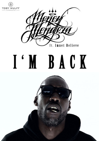 MONEY MENDOZA FT. IMNET BELIEVE - I'M BACK - Best Music Video Of The Month  (July 2017)
