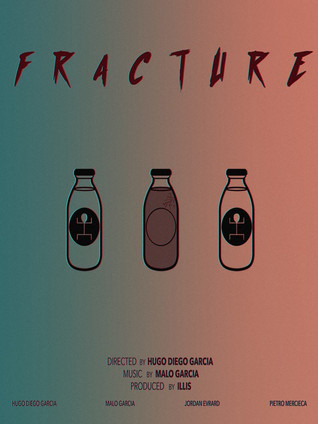 Fracture - Best Music Video Of The Month  (JUNE 2017)