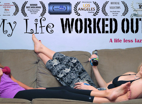 MY LIFE WORKED OUT (Episodes 1-5)