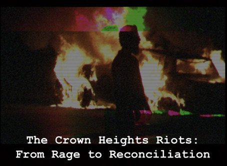 The Crown Heights Riots: From Rage to Reconciliation