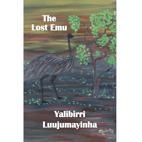 Yalobirri Luujumayinha - The Lost Emu