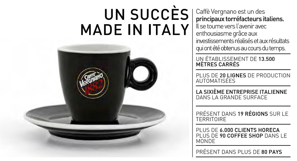 Un succes made in italy caffè Vergnano.j