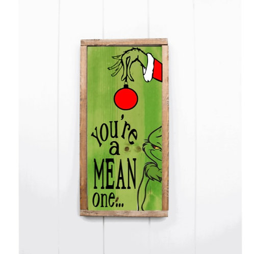 DIY: You're a mean one... 12x24 Framed