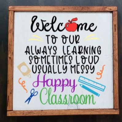 DIY: Happy Classroom Square (Starting at $25.00)