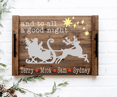 DIY: And to all a goodnight (Personalized) serving tray