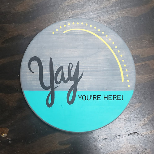 DIY: Yay (You're Here!) Door Sign (Starting at $25.00)