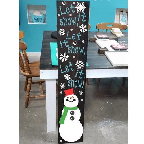 DIY: Let it snow! Porch Board (Starting at $30.00)