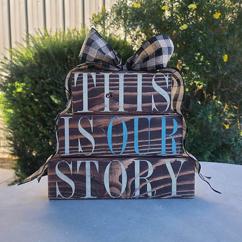 This Is Our Story (3 pc stackable)