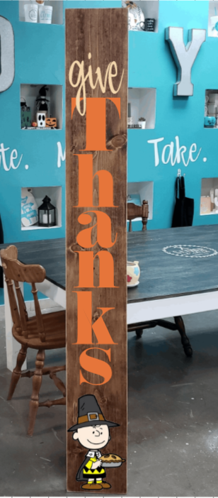 DIY: Give Thanks Charlie Brown Porch Board (Starting at $30.00)