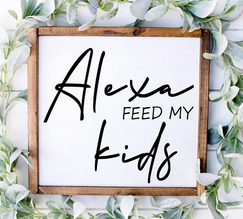 "Square ""Alexa Feed My Kids"" (Starting at $25.00)"