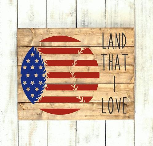 Land That I Love (12x20 pallet board)